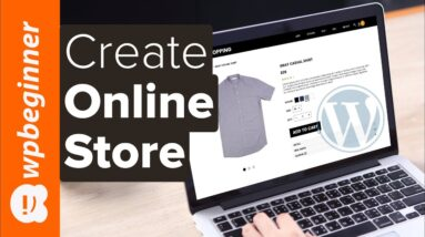 How to Create an eCommerce WordPress Website 2021 Make an Online Store (for Beginners)
