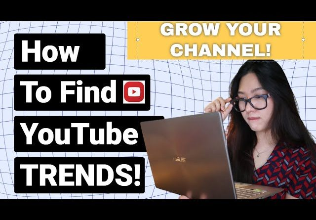 How to Find YouTube Trends (Tips To Grow Your Channel)